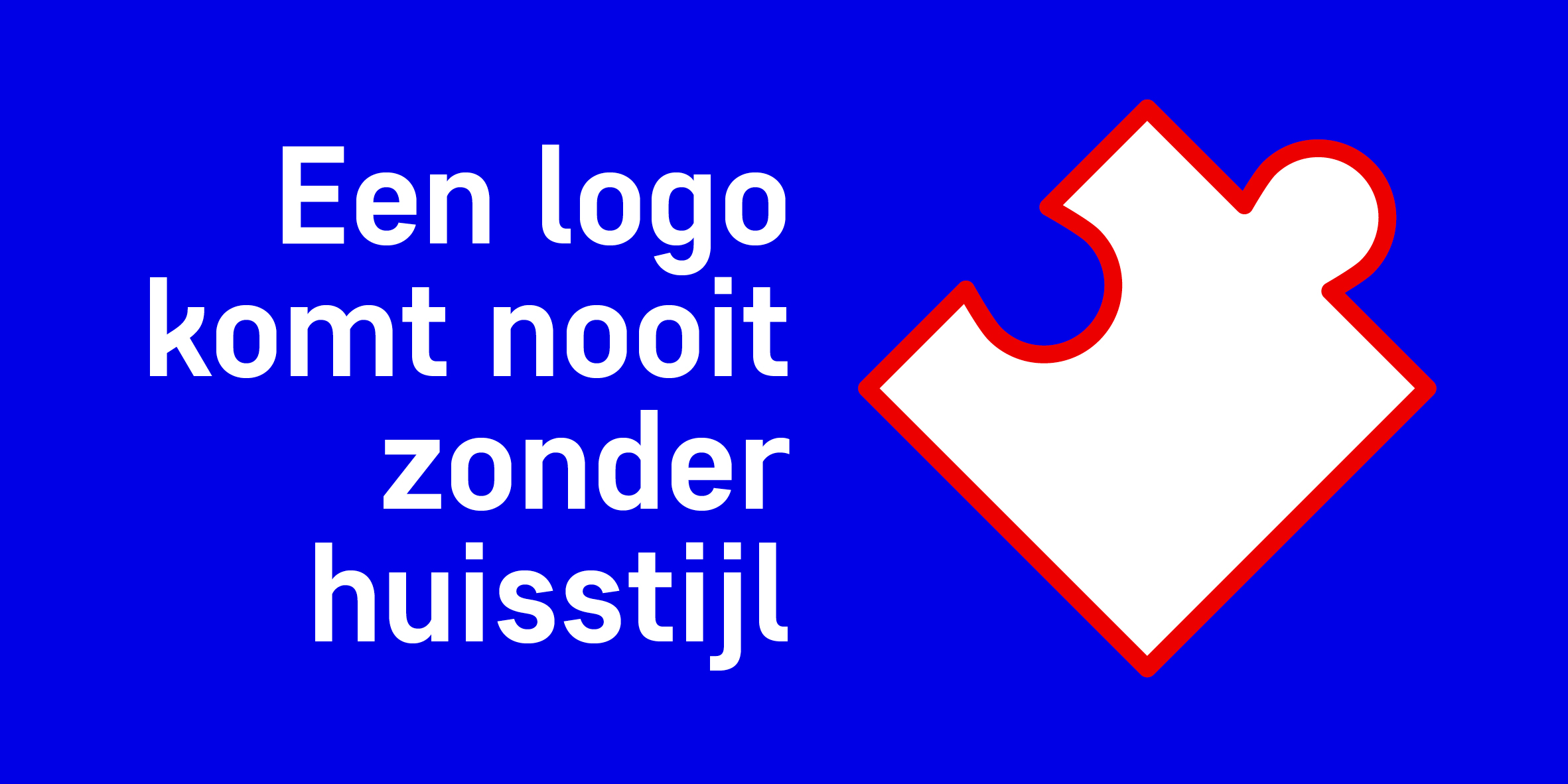 Een logo komt nooit zonder huisstijl