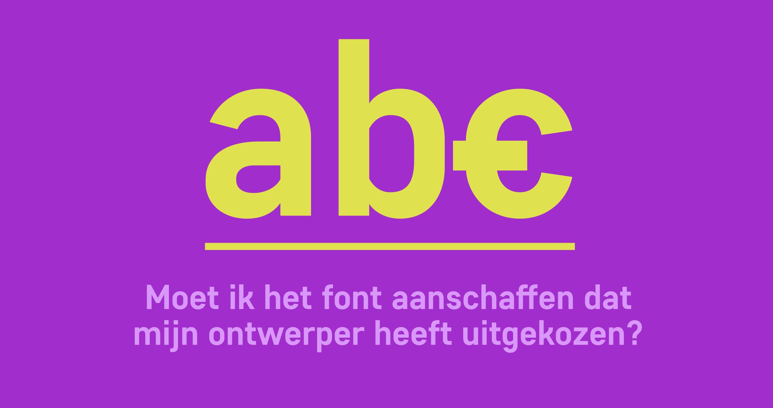 Moet ik het font aanschaffen dat mijn grafisch ontwerper heeft uitgekozen?