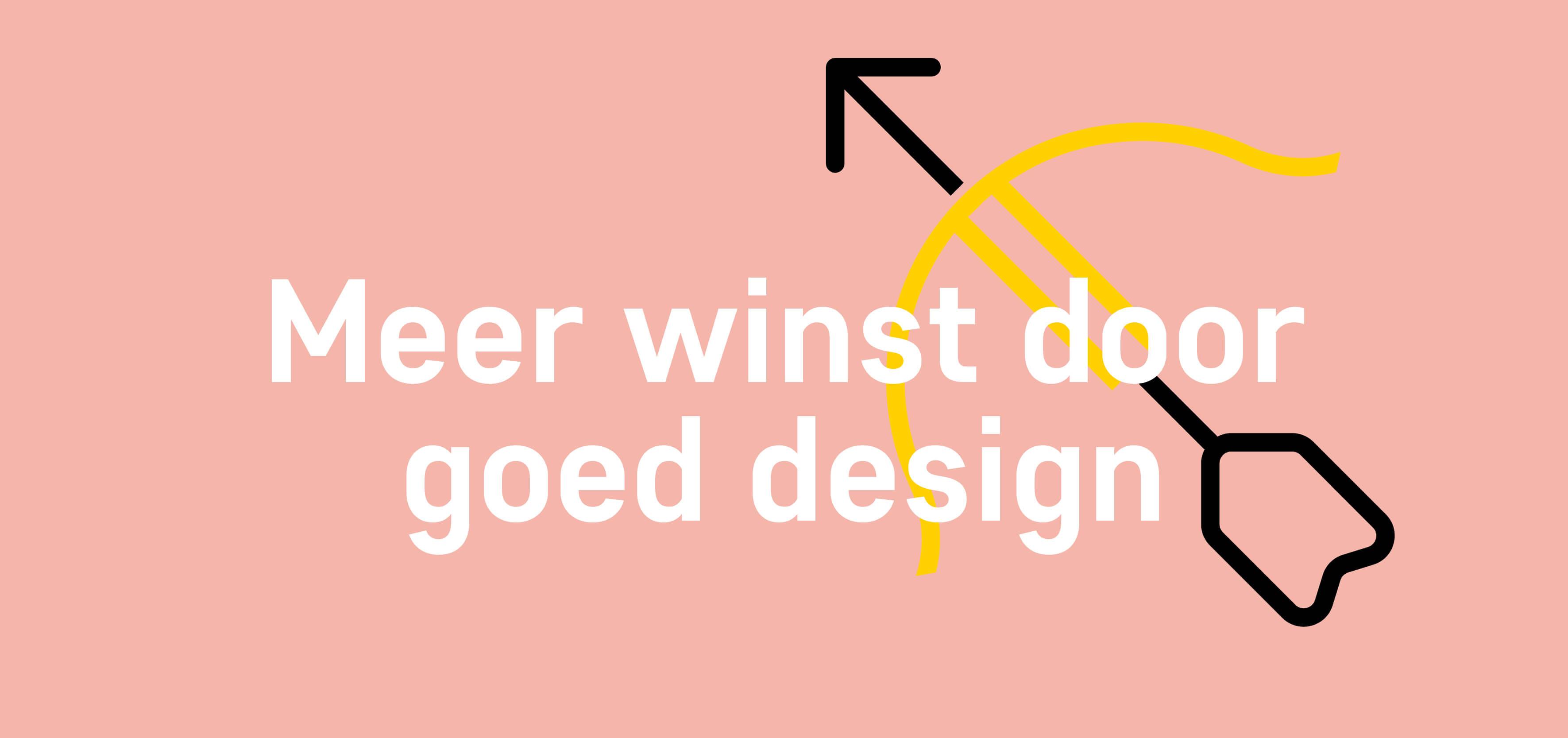 Meer winst door goed (grafisch) design